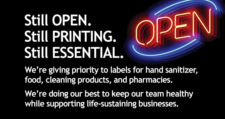 still open, still printing, still essential